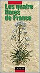 Paul Fournier: les 4 flores de France